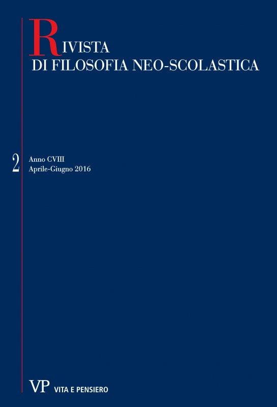RIVISTA DI FILOSOFIA NEO-SCOLASTICA - 2016 - 2